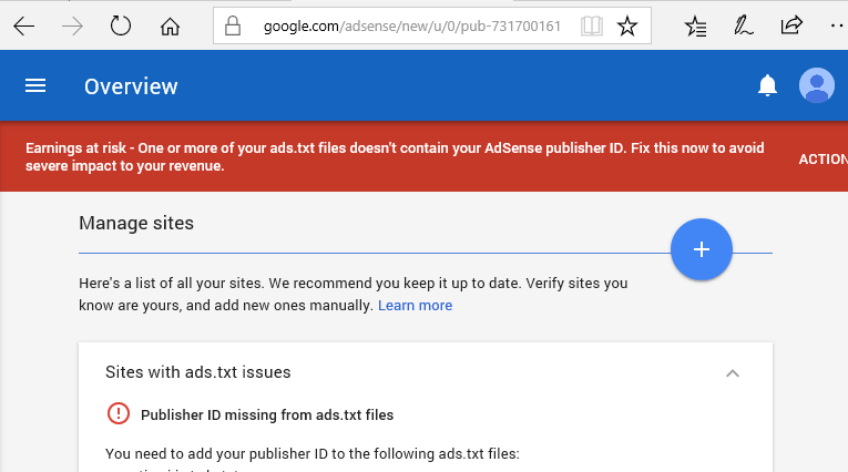 "How to solve ""Earnings at risk – One or more of your ads.txt files doesn't contain your AdSense publisher ID"" warning?"