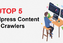 Photo of Top 5 WordPress Content Crawler Plugins